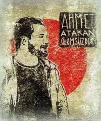 Ahmet Atakan.