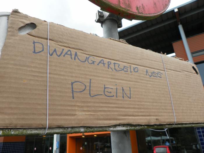 Dwangarbeid Nee Plein.