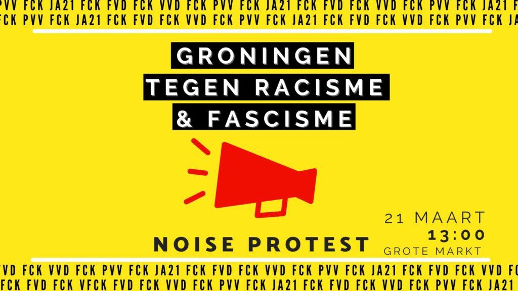"""Gele banner van het protest """"Groningen tegen racisme en fascisme"""". Met een rode megafoon en de woorden """"noise protest"""" eronder."""
