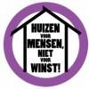 Huizen voor mensen niet voor winst.