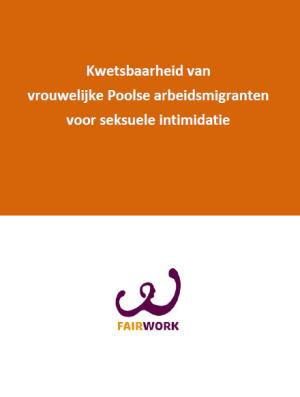 Onderzoek naar seksuele intimidatie Poolse arbeidsmigranten.