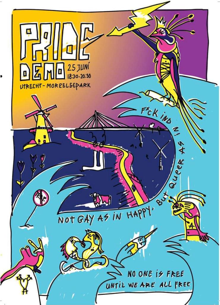 """Cartoon-stijl poster voor de demo, in felle kleuren. Een verbodsbordje met 'TERF', een grote golf met de tekst """"Not gay as in happy but queer as in f*ck IND"""" en onderaan de tekst """"No one is free until we are all free"""". Verder verschillende ongewone dieren waaronder een slak met borsten op de rug en een narwal met een naveltruitje aan."""