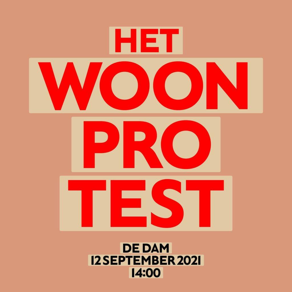 """Poster voor de demo: """"Het woonprotest - De Dam - 12 september 2021 14:00""""."""
